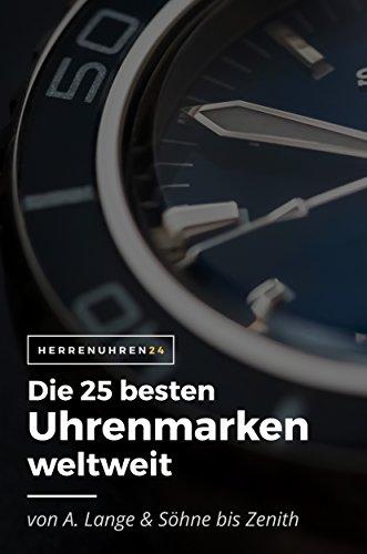 Die 25 besten Uhrenmarken